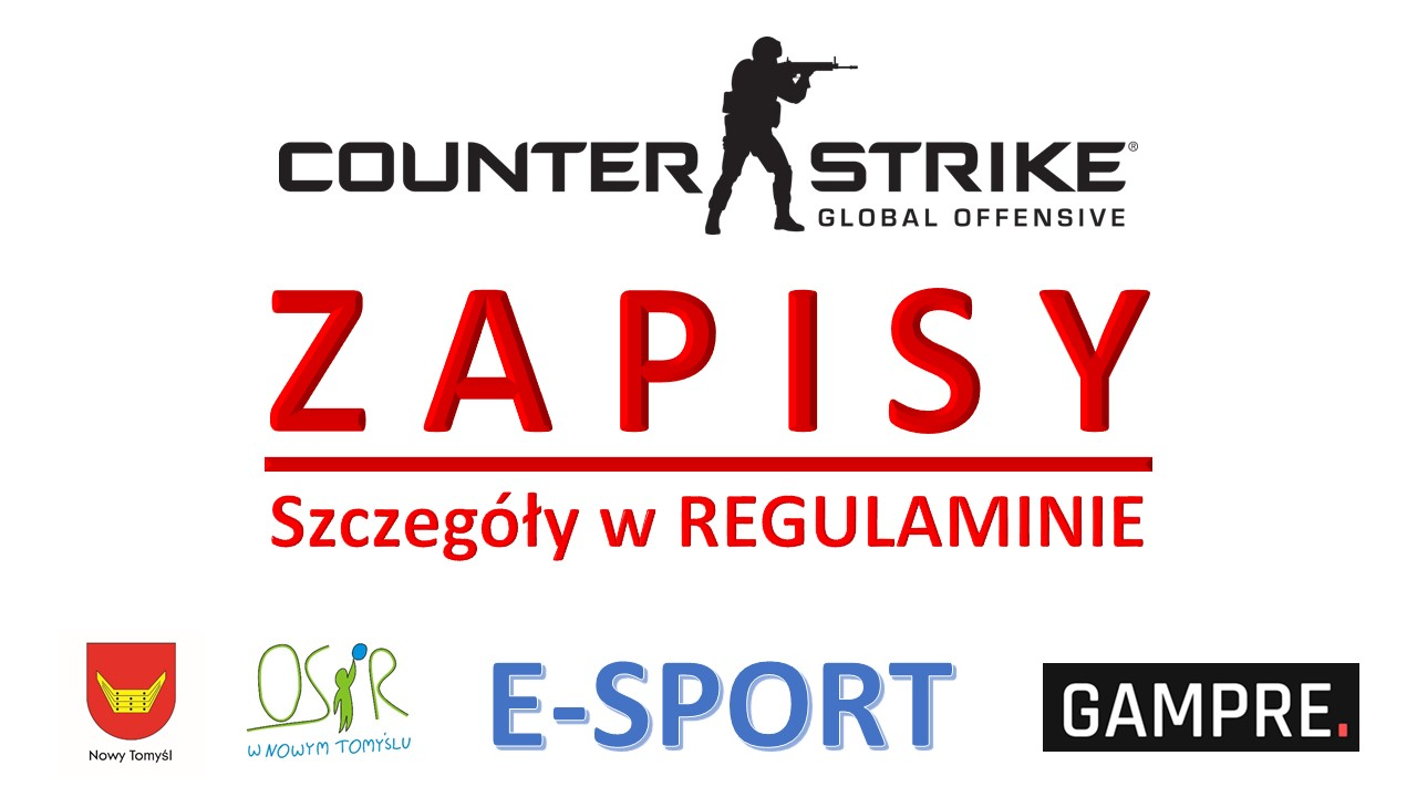 ZAPISY DO TURNIEJU: Counter-Strike: Global Offensive